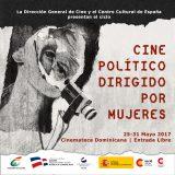 """La Dirección General de Cine (DGCINE) y el Centro Cultural de España en Santo Domingo presentan el ciclo """"Cine Político Dirigido por Mujeres"""""""